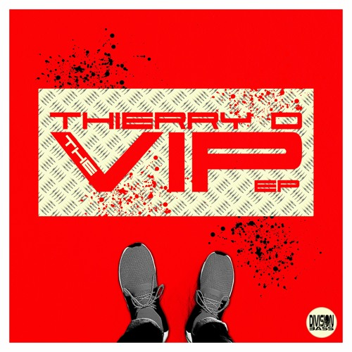 The VIP EP By Thierry D