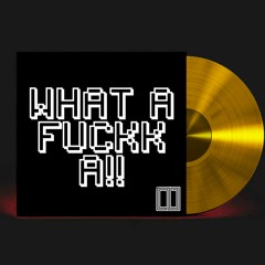 WHATAFUCKKA (Original Mix)
