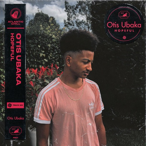 Otis Ubaka - Hopeful