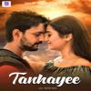 Download Tanhayee Mp3