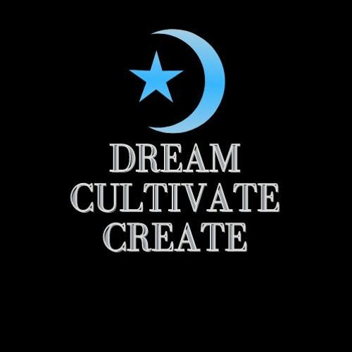 Dream Cultivate Create