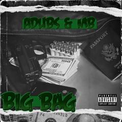 Big Bag (MB X Adubs)