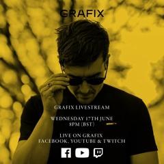 Grafix - DJ Set Live Stream 01 June 17th 2020 (HQ)