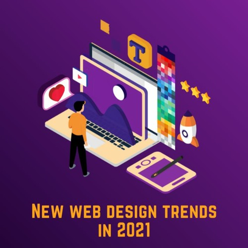 Stream New Web Design Trends 2021 by Internetdevels | Listen online for  free on SoundCloud