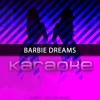 Barbie Dreams (Originally Performed by Nicki Minaj)