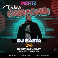 DJ Rasta - Vibes Ovaload - 19 Jun 21