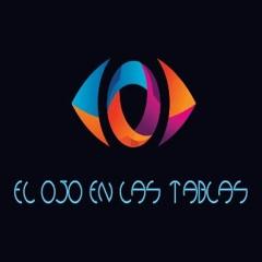 El Ojo En Las Tablas 11 - 01 - 2021