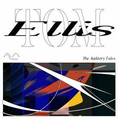 "Microwaves:009 ""The Auditory Tales"" by Tom Ellis"