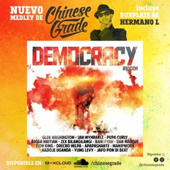 Democracy Riddim Medley 2021 Reggae New Roots Medley By Chinese Grade with Hermano L Dubplate.´