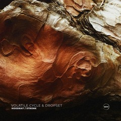 Volatile Cycle & Dropset - Hoodrat [Premiere]