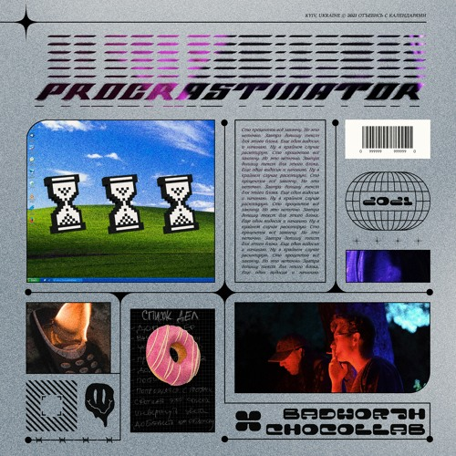 BADWOR7H & Chocollab - Procrastinator