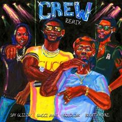 Crew REMIX (feat. Gucci Mane, Brent Faiyaz & Shy Glizzy)