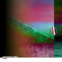 Tyrux - Indestructible (Original Mix)