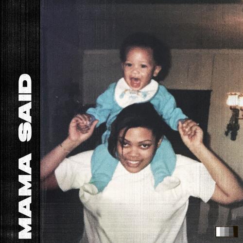 Mama Said