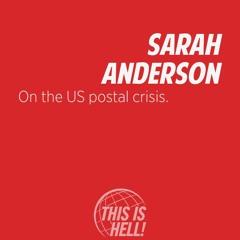 1218: On the US postal crisis / Sarah Anderson