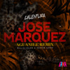 Aguanile (Jose Marquez Remix) Radio Edit