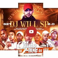 SET DJ WILL SP 2.0 - MC Lipi, MC Liro, MC Lemos, MC Piedro, MC NP, MC Nathan ZK e MC Luck