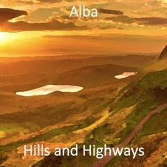 Hills and Highways (The Celestial Song)