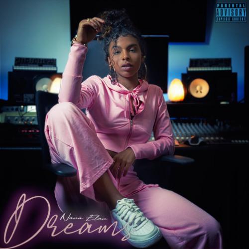 Dreams - Nana Elan