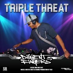 Diligent Fingers - Triple Threat - 3 Deck DNB MixTape 2020