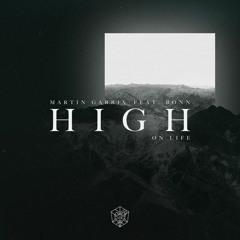 MARTIN GARRIX FT. BONN - HIGH ON LIFE iRemix