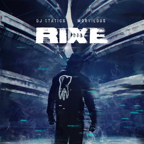 RIXE - FFB Mix  - (Dj Statics & Morvilous)