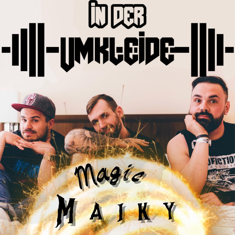 Magic Maiky