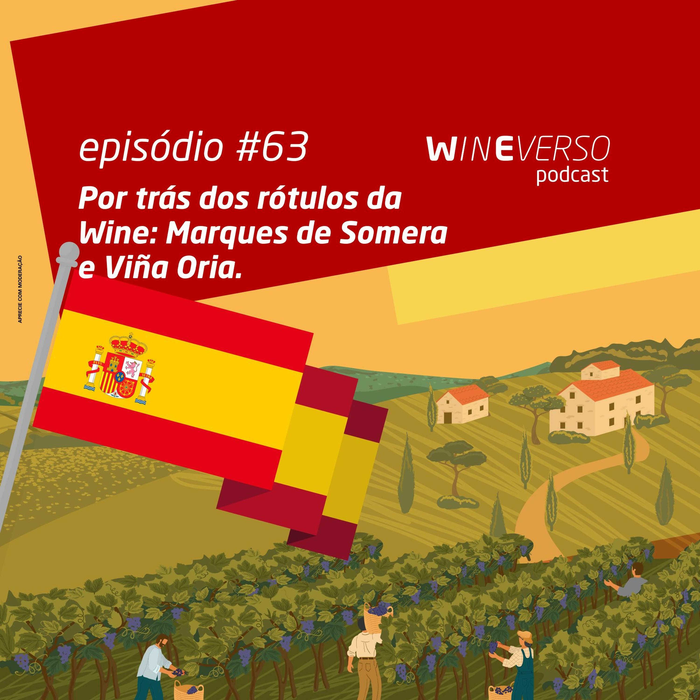 Por trás dos rótulos da Wine: Marques de Somera e Viña Oria