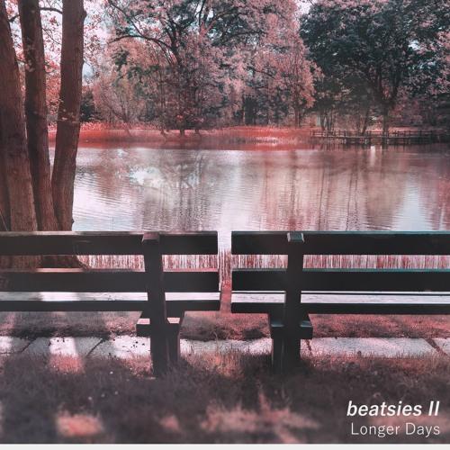 Beatsies II: Longer Days