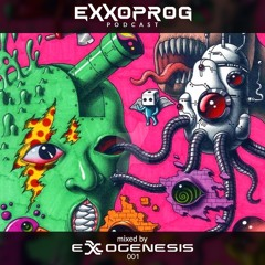 EPP001 - ExxoProg Podcast - Exxogenesis