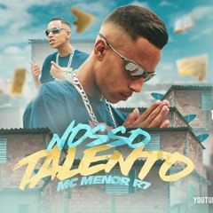 Mc Menor R7 - Nosso Talento (Clipe Oficial) DJ Victor