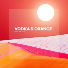 Vodka & Orange