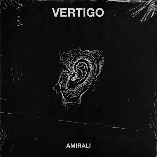 Amirali - Vertigo