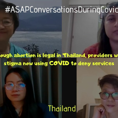 Though Abortion Is Legal In Thailand, Providers With Stigma Now Using COVID To Deny Services