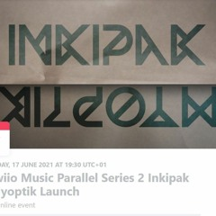 Inkipak - Glawiio Mix - 30 Mins 18-06-21