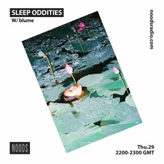 29.10.20 | Sleep Oddities : Pilot [NOODS]