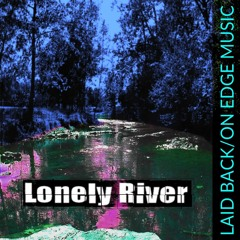 Lonely River