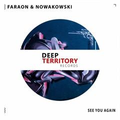 Faraon & Nowakowski - See You Again