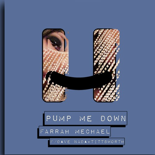 Pump Me Down with Dave Nada and Tittsworth