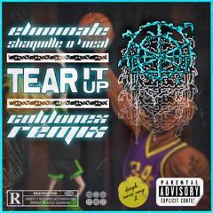 Eliminate X Shaquille O'Neal - Tear It Up (Coldonex Remix)