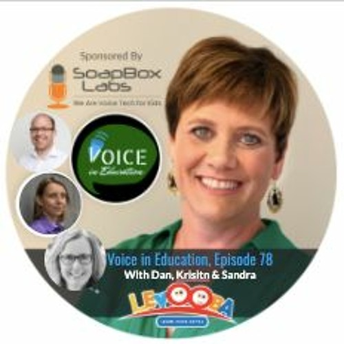 Episode 78, Voice in Education, 7.19.20 with Levooba