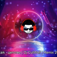 Rauf & Faik - Enfance ( Dj CutWolf ) Remix 2021