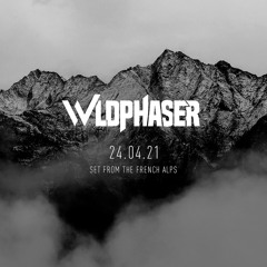 WILDPHASER - SET FROM THE FRENCH ALPS 2021