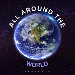 All Around The World (feat. Gwaii Thy Word)