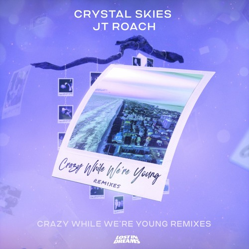 Crazy While We're Young Remixes