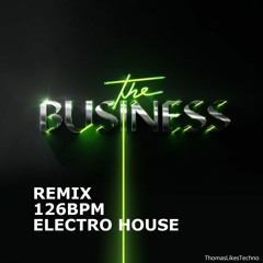 The business - Tiesto - Cowbell Remix 126BPM