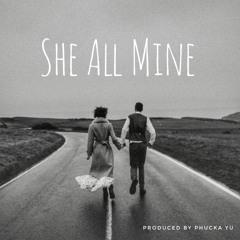 She All Mine (Instrumental) produced by Phucka Yu