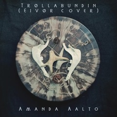Trøllabundin ('Eivør' Cover)
