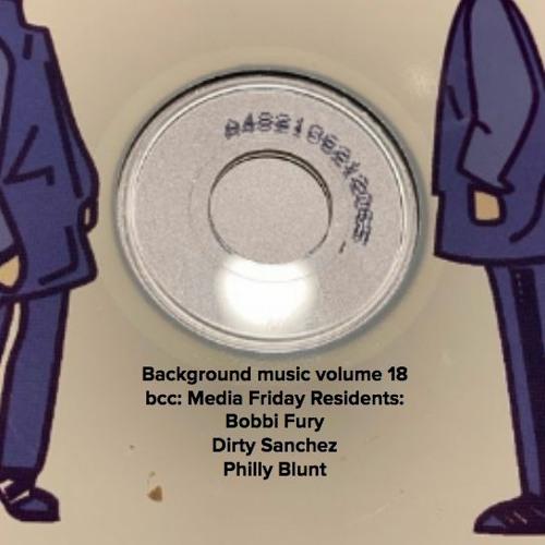 background music: volume 18 bcc: Media Friday residents 2005-2011