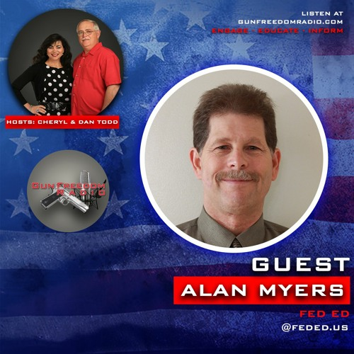 GunFreedomRadio EP328 Educating About The Fed with Alan Myers